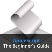 The Ultimate Beginner's Guide To AppleScript